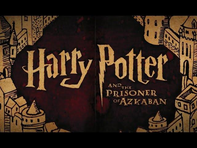 Harry Potter The Prisoner of Azkaban: Why It's The Best