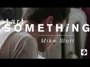 StartSomething Video 5: Mike Slott