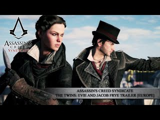 Assassin's Creed Syndicate - The Twins: Evie and Jacob Frye Trailer [EUROPE]