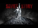 Советская история 2008 Документальный фильм запрещённый в России HD