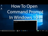 How To Open Command Prompt in Windows 10 ?