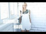 Summer HAUL  Покупки  Zara, Topshop, H&ampM, Chicwish