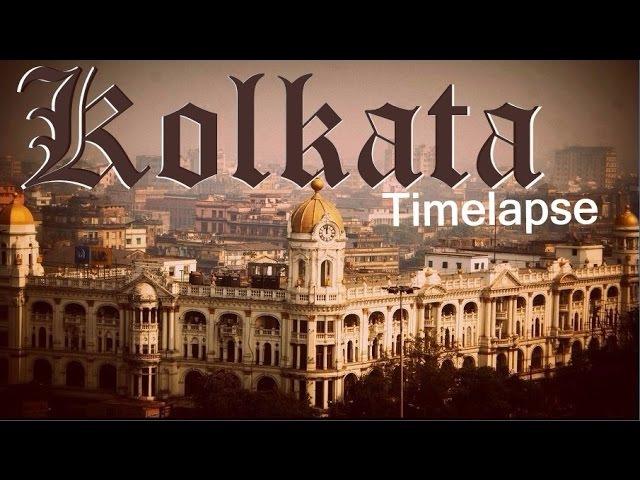 Kolkata Timelapse