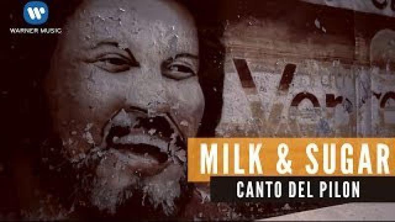 Milk Sugar - Canto Del Pilon (Official Music Video) ft. Maria Marquez