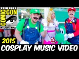 San Diego Comic Con 2015 Cosplay Music Video Комик Кон 2015 SDCC
