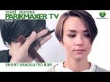 Short graduated bob парикмахер тв parikmaxer.tv
