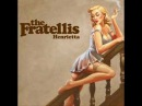 The Fratellis - Lupe Brown