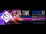 Club Time. Episode - 153 (Dimitriy Beast, Mike Green)