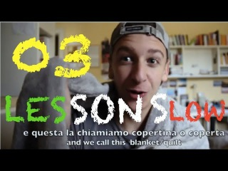 Lesson SLOW 03 - Learn Italian (What I'll be talking about in this series?)