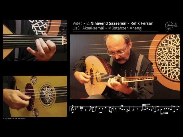 Necati Çelik - Nihavend Sazsemai