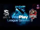 Team Spirit vs Team Empire (bo1) (Ru) | WePlay Dota 2 S3 (16.02.2016)