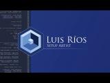Luis Rios Setup Artist Demo Reel