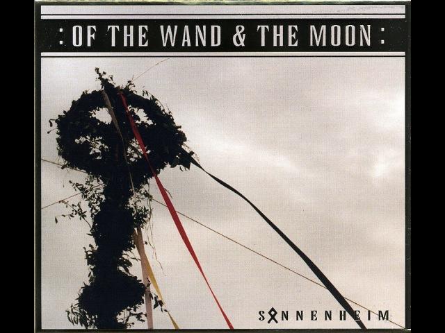 :Of The Wand The Moon: - Sonnenheim (FULL ALBUM) (2005)
