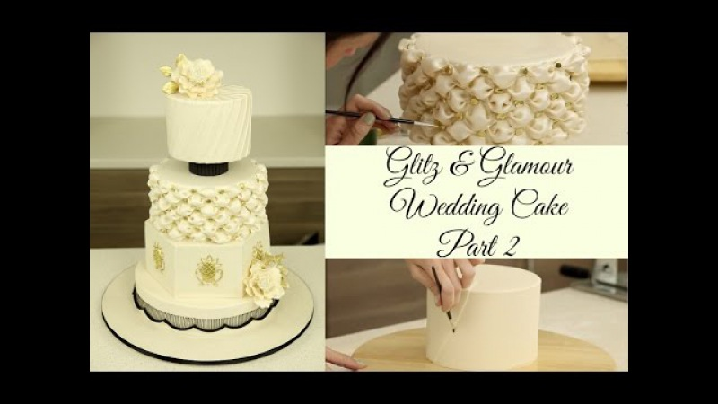 Glitz Glamour Wedding Cake - Part 2(Decorations) - CAKE STYLE