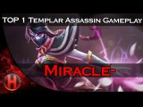 Miracle- 8036 MMR TOP 1 WORLD Templar Assassin Gameplay Dota 2 | Double Rampage!