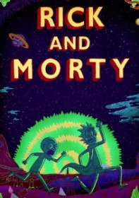 Рик и Морти / Rick and Morty (Сериал 2013-2015)