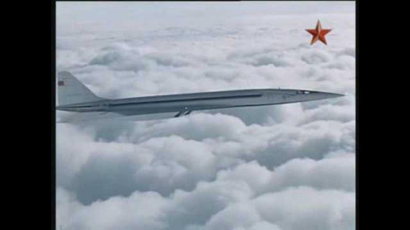 Tupolev TU-144 story ТУ-144 Крылья над континентами