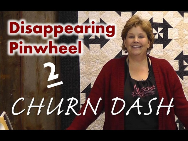 Disappearing Pinwheel Part 2 The Churn Dash Pinwheel Quilt