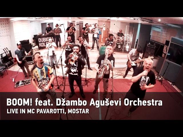 Dubioza kolektiv Džambo Aguševi Orchestra Boom Live at MC Pavarotti MOSTAR