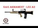 [ОБЗОР] GG ARMAMENT - L85A2 (SA80) AEG airsoft (страйкбол)