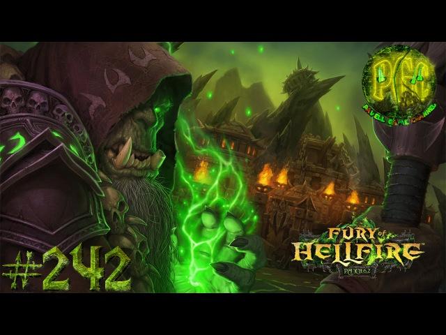 Приключения в World of Warcraft - Серия 242 [Улучшенная пристань и возвращение в Таладор]