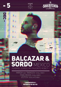 5.12 - Balcazar & Sordo (Mexico) @ Soul Kitchen