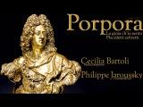 Porpora Arias for Farinelli - World premiere recording - Cecilia Bartoli &amp Philippe Jaroussky