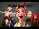 Shake it Off- {Tangled,Frozen,Brave,HTTYD,ROTG}