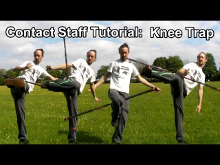 Contact Staff Tutorial: Knee Trap