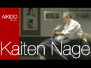 AIKIDO - Kaiten Nage (回転投げ)