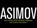 A Última Pergunta - Isaac Asimov - Legendado