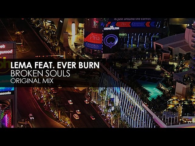 Lema featuring Ever Burn Broken Souls