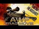 Frag movie cs go awp