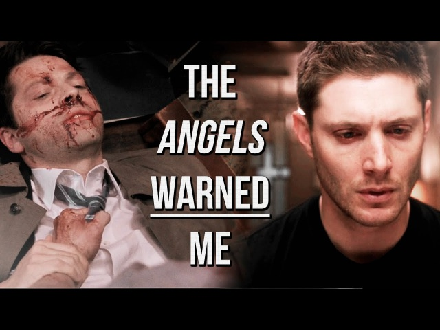 Dean & Castiel - The Angels Warned Me