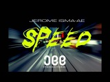 Jerome Isma-Ae - Speed (Original Mix)