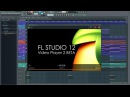 FL Studio 12 | Video Player 2 BETA