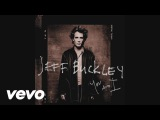 Jeff Buckley - Just Like a Woman (Audio)