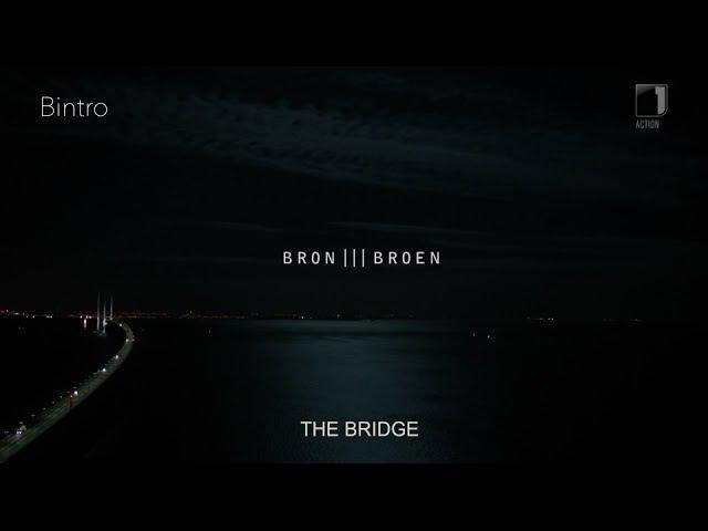 Bron/Broen Intro