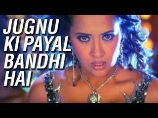 Jugnu Ki Payal Bandhi Hai Video Song | Aan: Men at Work | Akshay Kumar, Sunil Shetty, Lara Dutta
