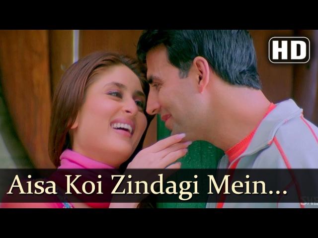 Aisa Koi Zindagi Mein Aaye Dosti Songs Akshay Kumar Kareena Kapoor Alka Yagnik Filmigaane