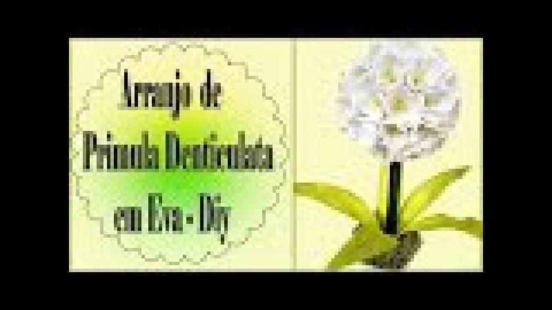 ARRANJO DE PRIMULA DENTICULATA EM EVA - DIY