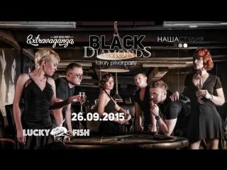 «BlackDiamonds» Luxury privat party