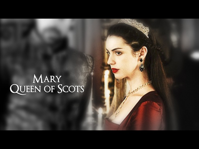 Mary Stuart || See What I've Become [2500 SUBS]