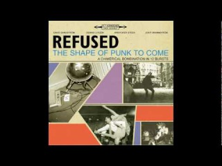 Refused - Refused Are Fucking Dead (1998) [hardcore punk, experimental]