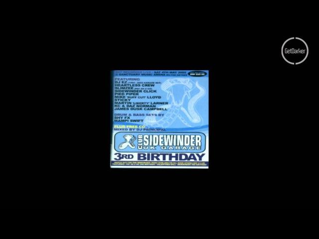 DJ EZ – CKP, Viper Blakey – Sidewinder 3rd Birthday – 04/05/2002