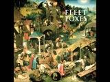 Fleet Foxes - Blue Ridge Mountains Indie Folk Some serious feels here