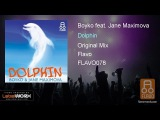 Boyko feat. Jane Maximova - Dolphin (Original Mix)