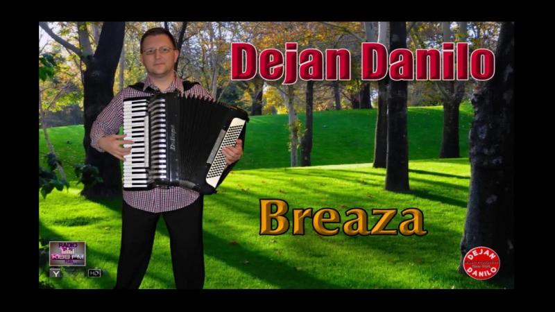 Dejan Danilo __ Breaza