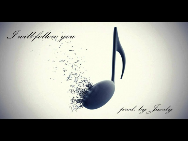 I will follow you RnB pop beat original prod by Jandy