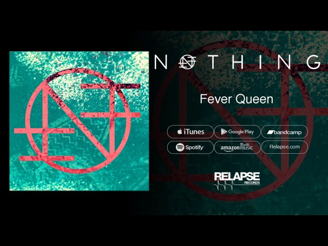 Nothing - Fever Queen (Official Audio)